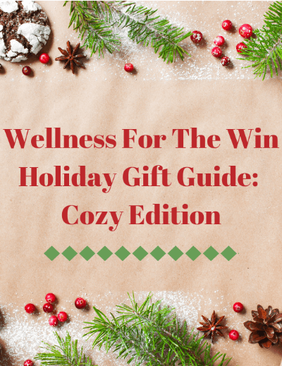 WFTW Holiday Gift Guide: Cozy Edition